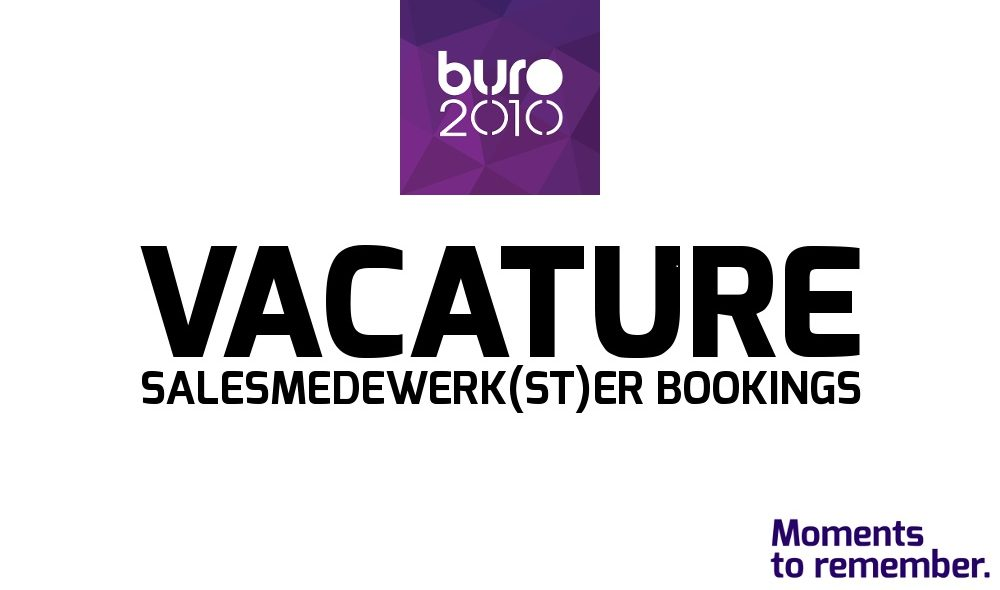 Vacature Bookings BURO2010
